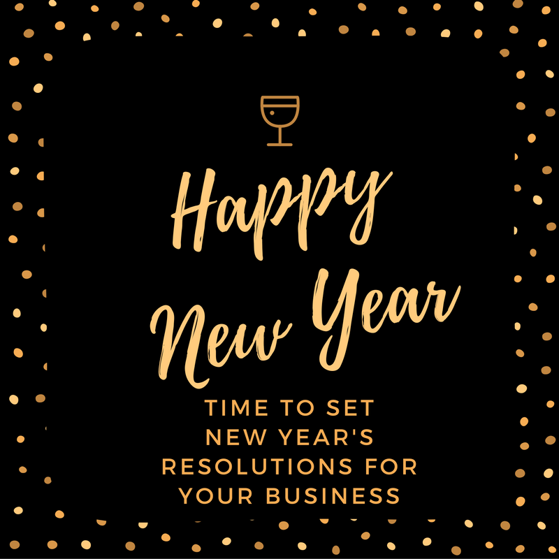 Time to set new year's resolutions for your business
